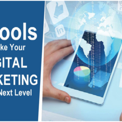 6 Tools to Take Your Digital Marketing to the Next Level
